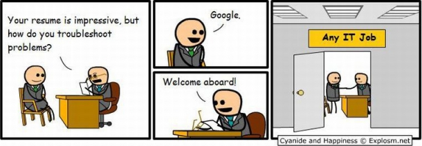cyanide_and_happiness_any_IT_job_google_troubleshooting